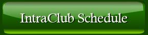 Intra Club Schedule